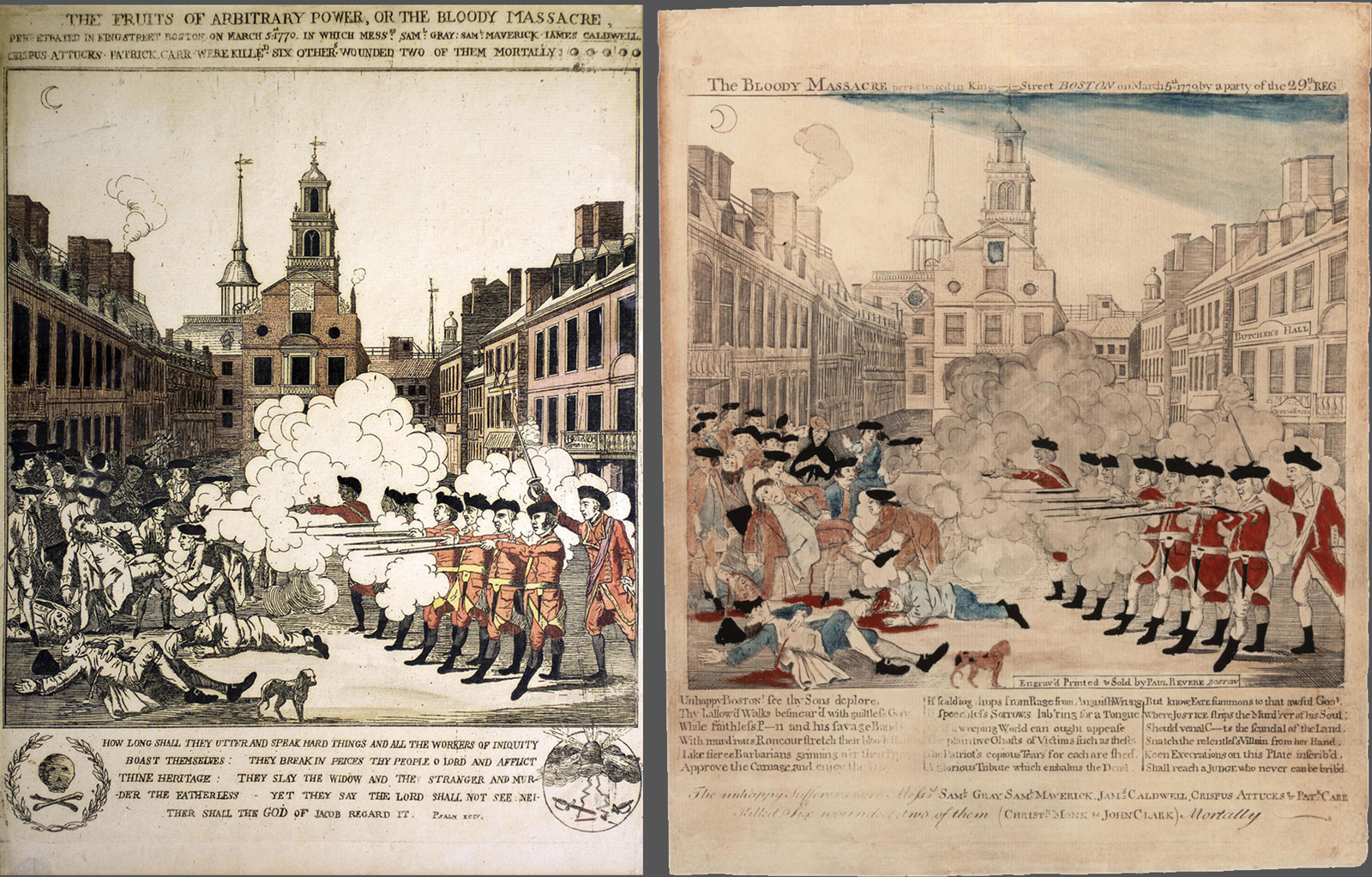 From left:Henry Pelham, The Fruits of Arbitrary Power, or The Bloody Massacre. Engraving, 1770.Paul Revere, The Bloody Massacre perpetrated in King Street Boston on March 5th 1770 by a party of the 29th Regt. Engraving, 1770.
